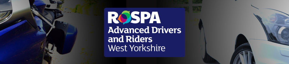 RoSPA Advanced Drivers and Riders West Yorkshire